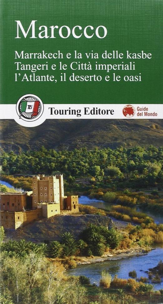 Guide di viaggio per il Marocco: Touring Club